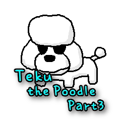Teku the Poodle Part3