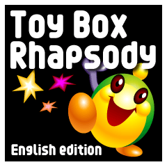 Toy Box Rhapsody [English edition]