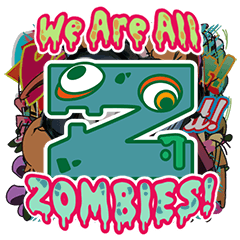 We are all Zombies!