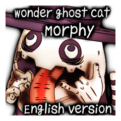 Wonder ghost cat Morphy (English)