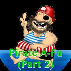 Pirate-Afu (part 2)