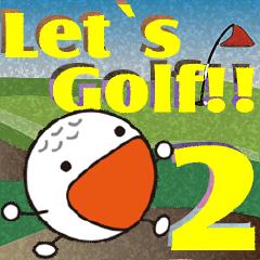 Let's golf together? No,2