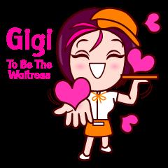 Gigi To Be The Waitress