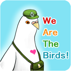 We Are The Birds!