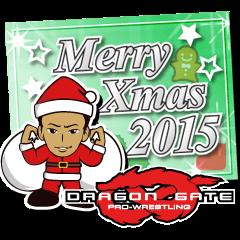 DRAGON GATE 2015 X'mas version.
