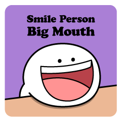 "Smile Person ""Big Mouth"""