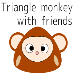 Triangle monkey with friends (English)