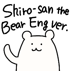 Shiro-san of Bear English version