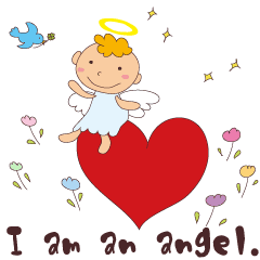 """I am an angel.""""What are you doing?"""""""
